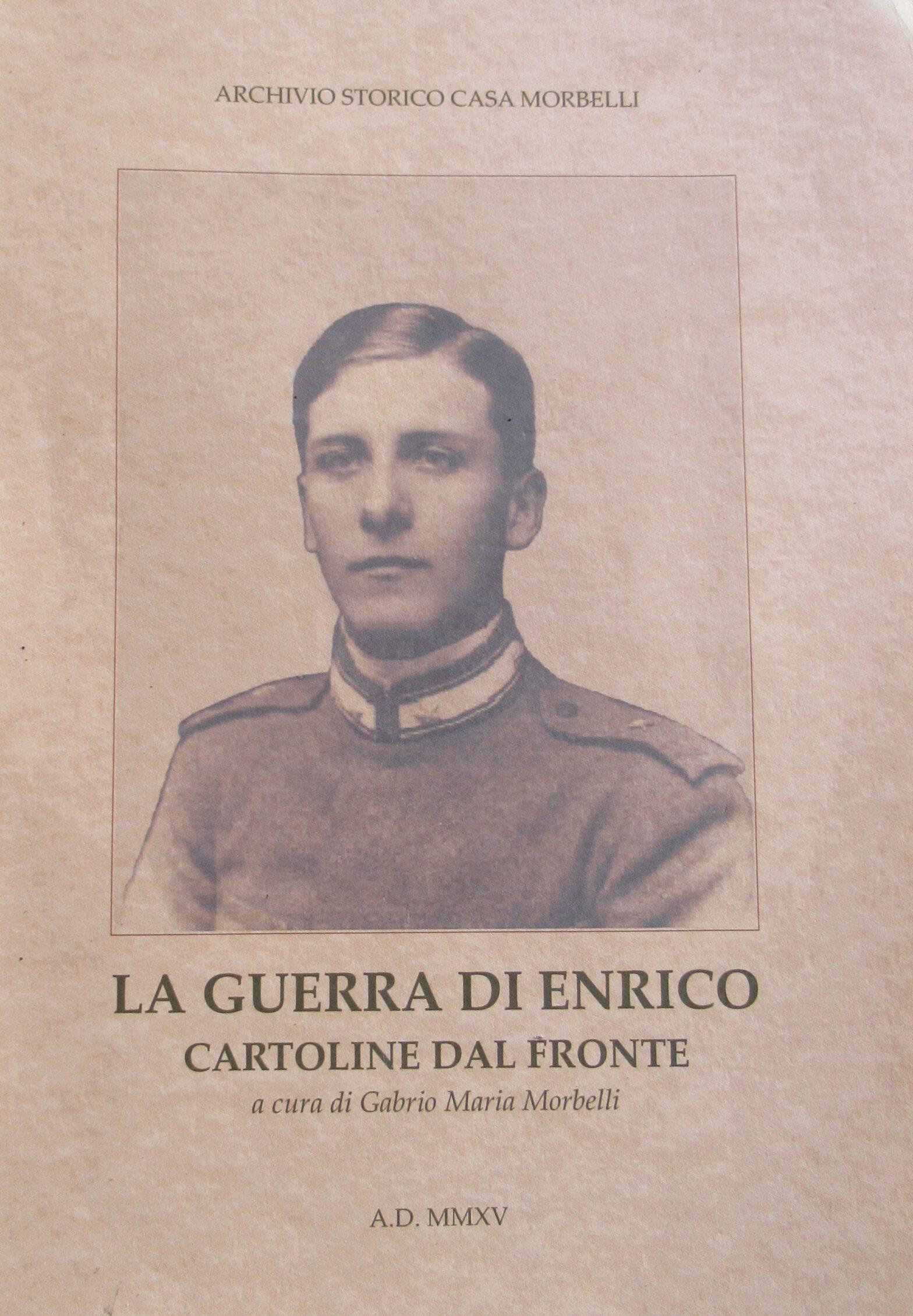 LA GUERRA DI ENRICO, CARTOLINE DAL FRONTE